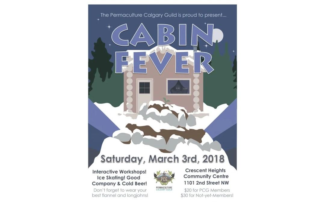 Cabin Fever – Saturday March 3, 2018