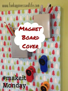 Removable fabric covered IKEA magnet board great for adding to your decor at the holidays or when you want to change things up a bit.