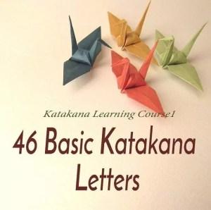 46 Basic Katakana Letters