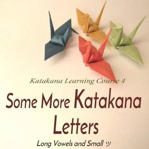 Some More Katakana Letters