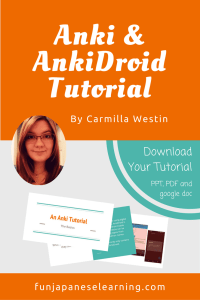 An Anki and Ankidroid Tutorial by Carmilla Westin