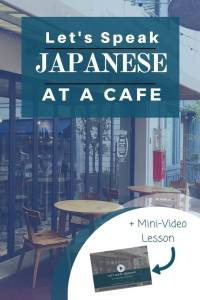 Let's speak Japanese:  How to order foods in Japanese at a cafe or a fast-food shop