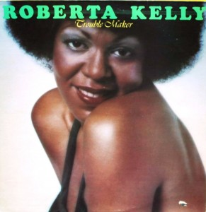 Roberta kelly trouble maker front
