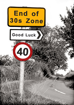 Road Sign 40th Birthday Card Funky Pigeon