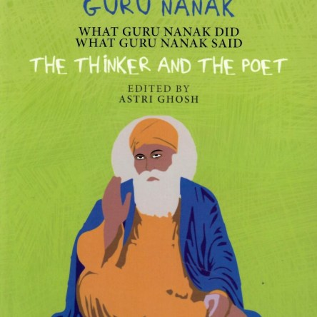 GURU NANAK: THE THINKER AND THE POET