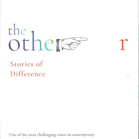 THE OTHER AND STORIES OF DIFFERENCE