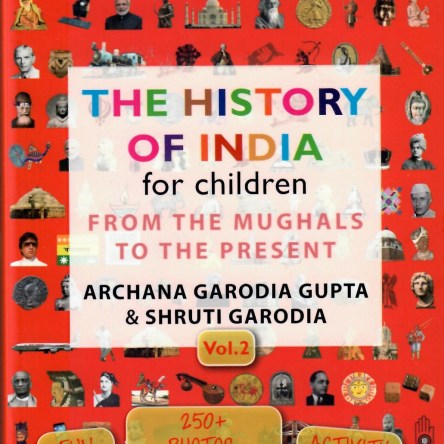 THE HISTORY OF INDIA FOR CHILDREN – VOL 2: FROM THE MUGHALS TO THE PRESENT