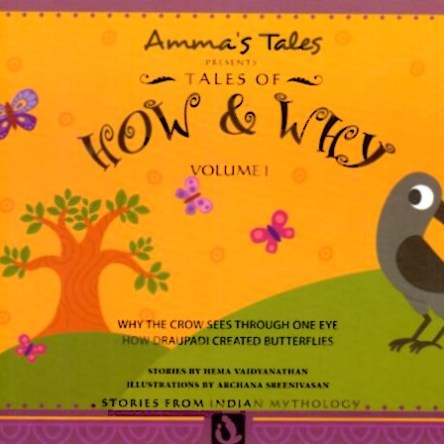 AMMA'S TALES: HOW & WHY ~ VOLUMES I – IV