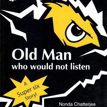 OLD MAN WHO WOULD NOT LISTEN