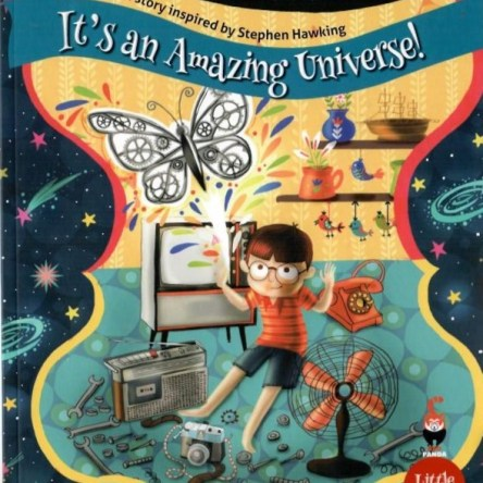 PICTURE BOOK PAIRS: IT'S AN AMAZING UNIVERSE / THERE'S A HOLE IN MY GALAXY