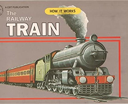 HOW IT WORKS – THE RAILWAY TRAIN