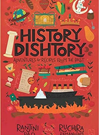 HISTORY DISHTORY – ADVENTURES & RECIPES FROM THE PAST