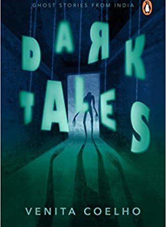 DARK TALES – GHOST STORIES FROM INDIA