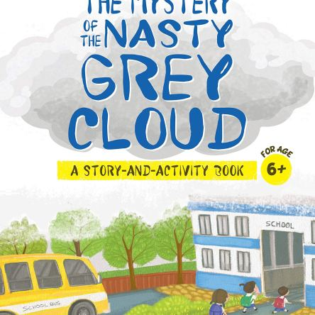 THE GREEN WORLD: THE MYSTERY OF THE NASTY GREY CLOUD