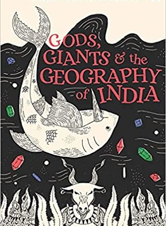 GOD'S, GIANTS & THE GEOGRAPHY OF INDIA