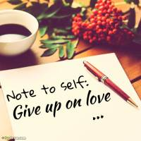 Giving up on love quotes