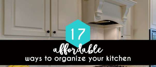 22 cheap and easy kitchen organization ideas and tips