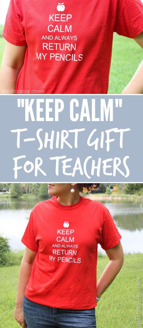 DIY Keep Calm Teacher Shirt.