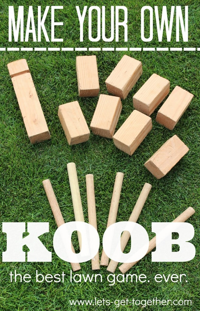 Make your own KOOB game, plus really great ideas for fun DIY backyard party games to try