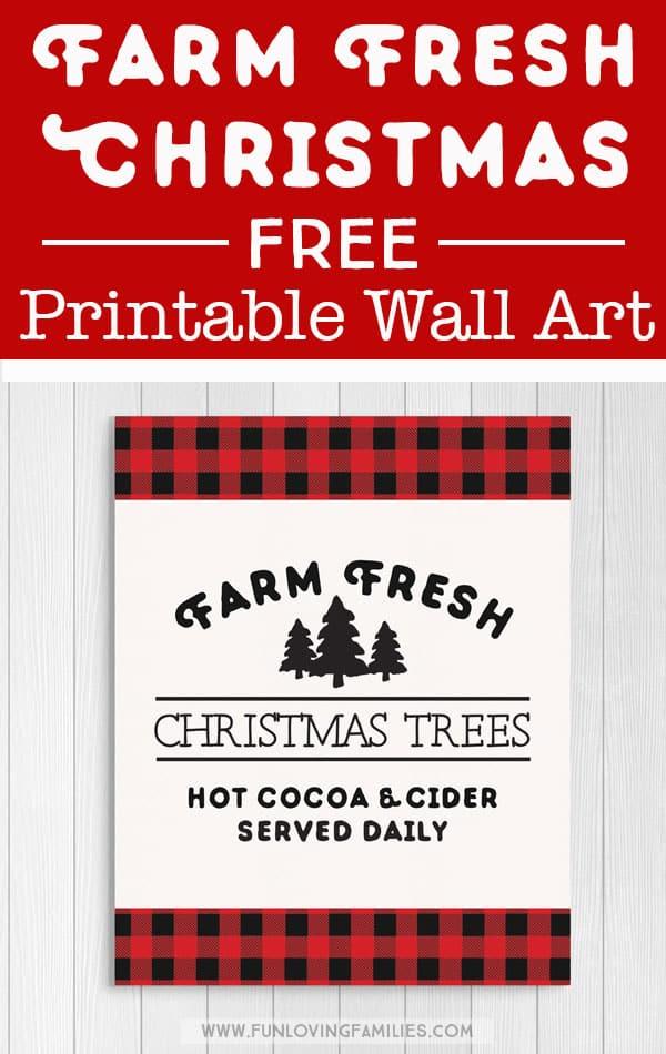 Red plaid Farm Fresh Christmas Trees sign. Free printable Christmas decor! #freeprintable #christmasdecor
