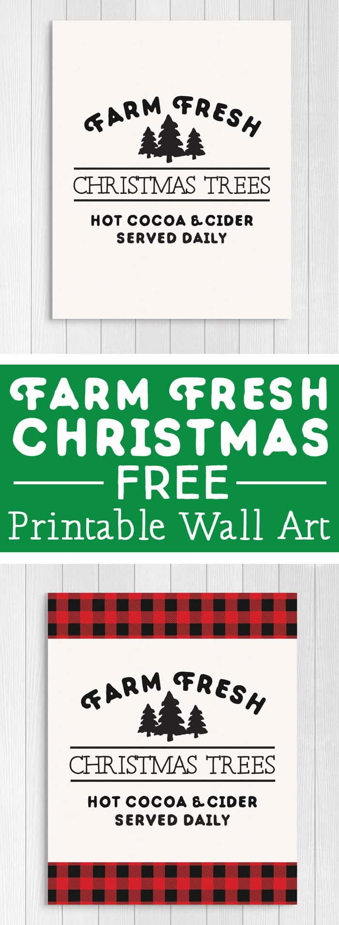 Free Printables: Farm Fresh Christmas Trees sign in plaid and neutral.