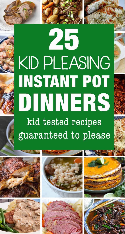 25 Kid Friendly Instant Pot Dinner Recipes Fun Loving Families