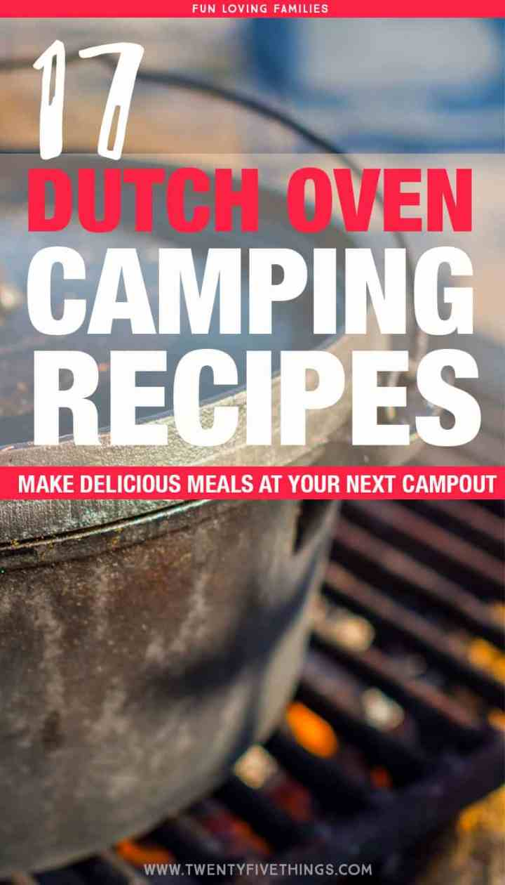 Camping recipes for dinner including 17 recipes for cooking with a cast iron dutch oven. Delicious camping food that's great for famililies.