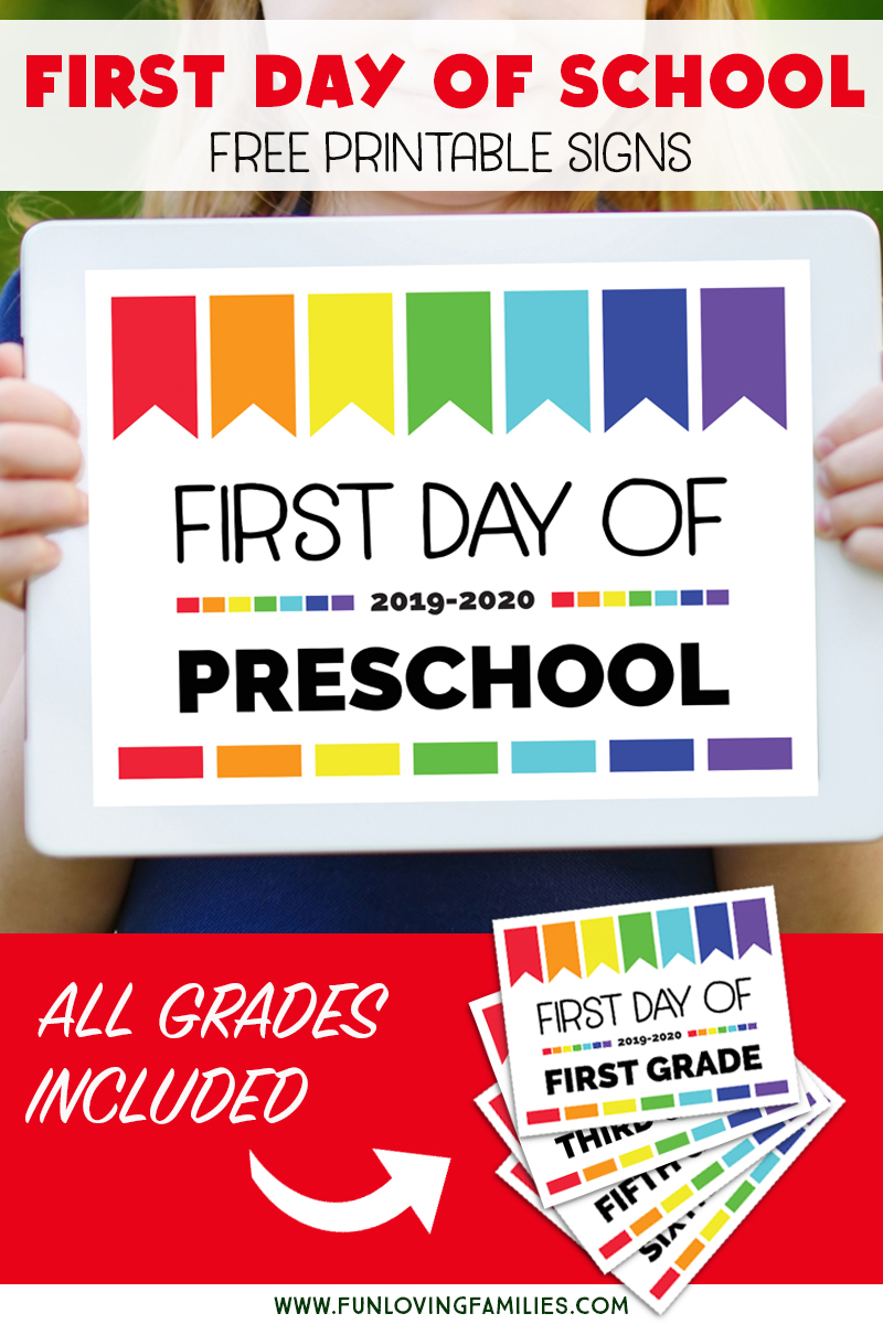First Day of School Signs 2020-2021: Free Printables for All Grades (Plus  Editable Option) - Fun Loving Families [ 1200 x 800 Pixel ]