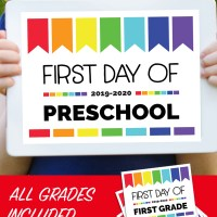 First Day of School Signs 2020-2021: Free Printables for All Grades (Plus Editable Option)