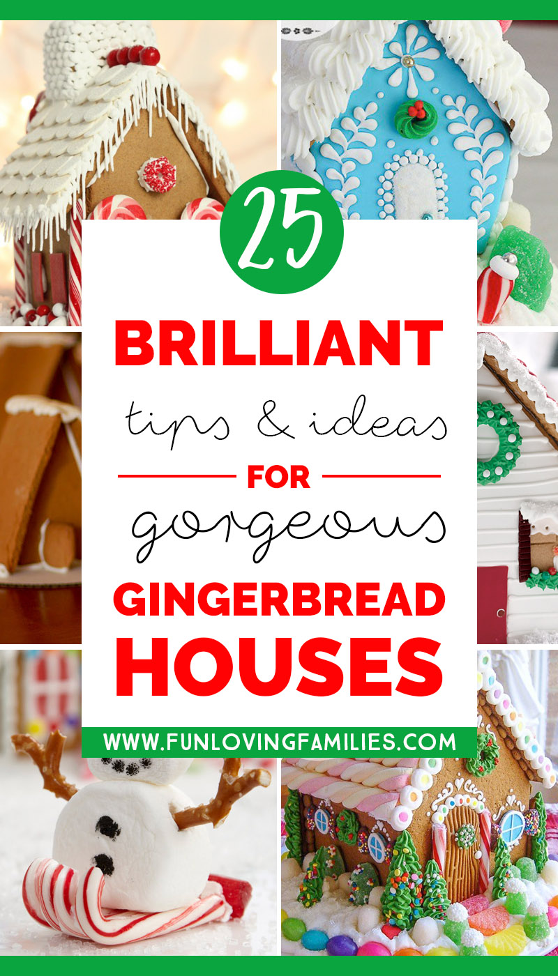 25 brilliant tips and ideas for gorgeous gingerbread houses (image with text)