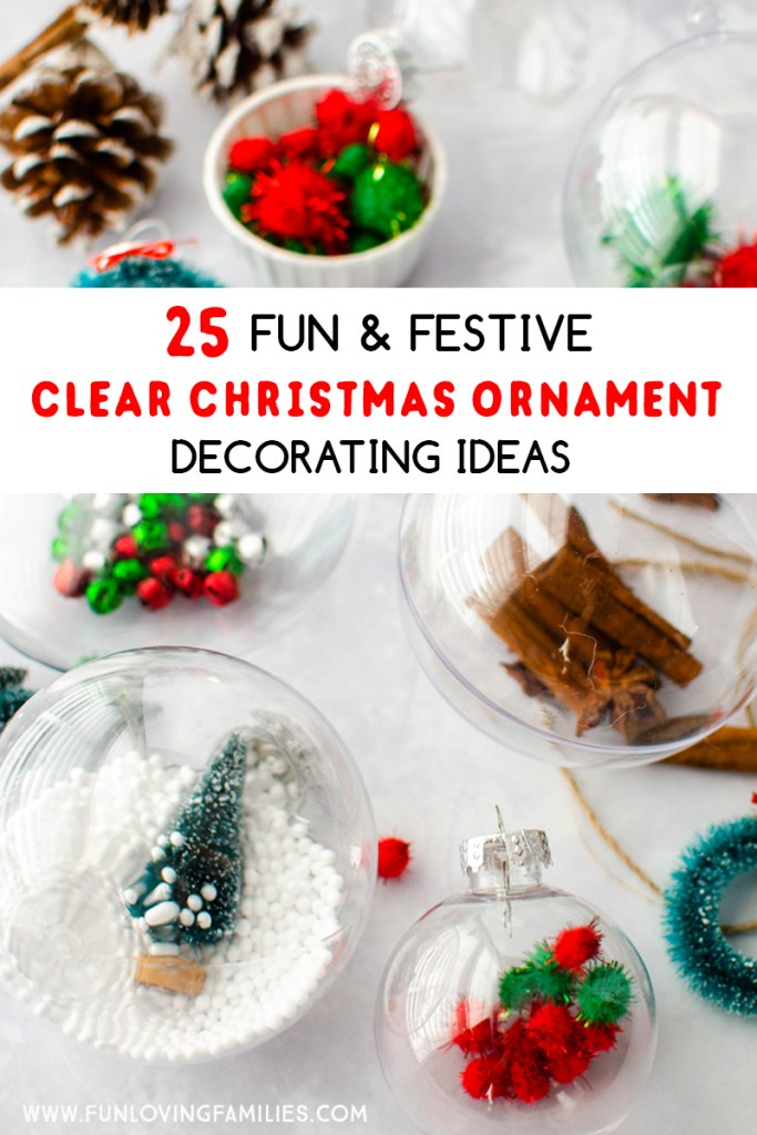 fun and festive clear Christmas ornament decorating ideas
