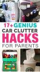 17 genius car clutter hacks for parents