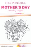 Mother's Day Best Mom Ever coloring page with watering can and flower bouquet
