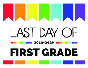 last day of first grade printable sign