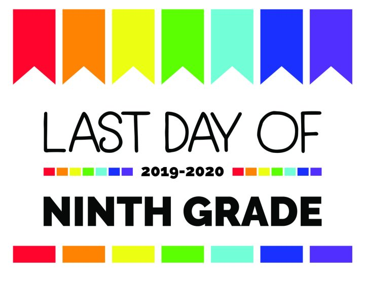 last day of ninth grade printable sign