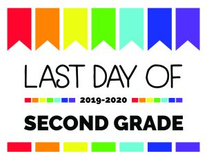 last day of second grade printable sign