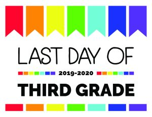 last day of third grade printable sign