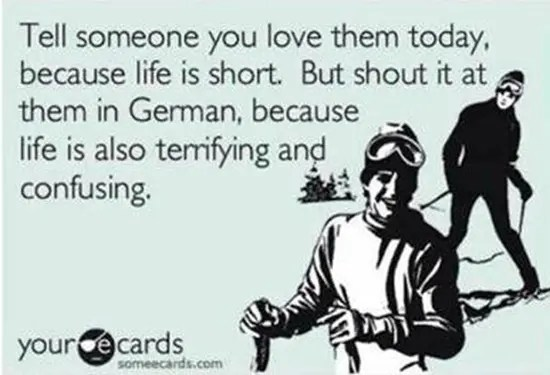 Tell someone you love them today because life is short