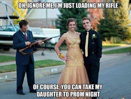 Of course you can take my daughter to prom night