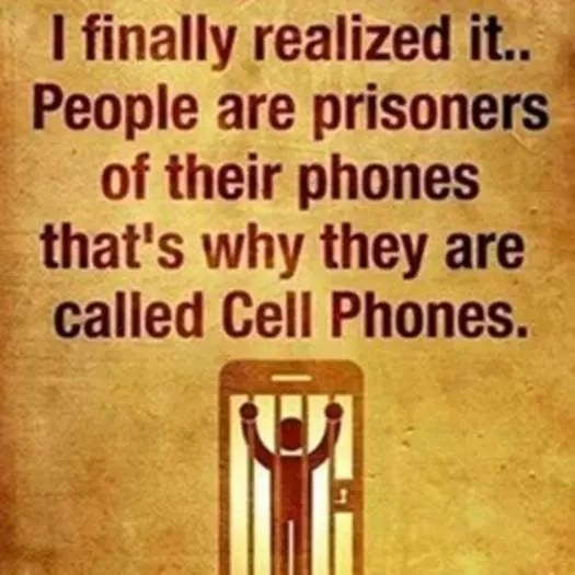 Funny - prisoner of our phones