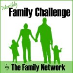 May Family Challenge {Show and Tell Night}