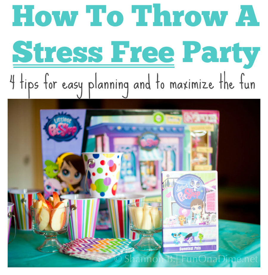4 Tips to stress free party planning and to maximize the fun