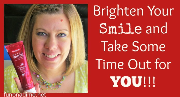Brighten Your Smile and Take Some Time Out for You!