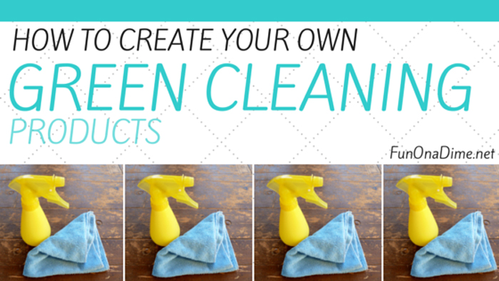 How To Create Your Own Green Cleaning Products