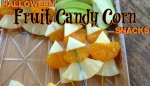 Healthy Halloween Fruit Candy Corn Snacks