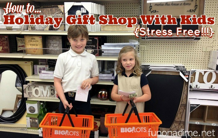 How To Holiday Gift Shop With Kids Stress Free - Big Lots Holiday Gifting Tutorial