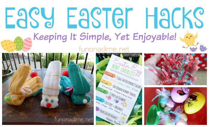 Easter Hack Ideas – Keeping it simple, yet enjoyable!