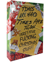 Times are Hard Times are Tough....Gift Bag - Brown