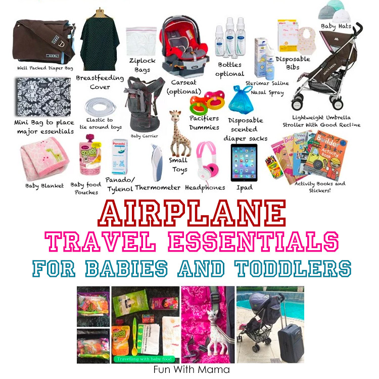 Baby Travel Essentials And Toddler Travel Tips For Flying Fun With Mama