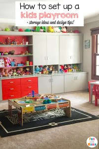 How to Set Up A Kids Playroom - Fun with Mama